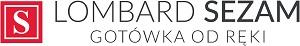 Lombard Sezam Gorzów, 20 lat na rynku, najniższe opłaty, pełna dyskrecja